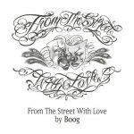 From The Streets With Love